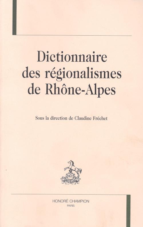 Couverture Dictionnaire des régionalismes de Rhône-Alpes