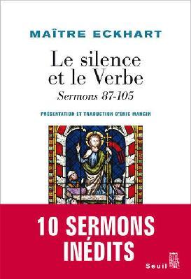 Couverture Maître Eckhart - Le Silence et le verbe - Sermons 87-105