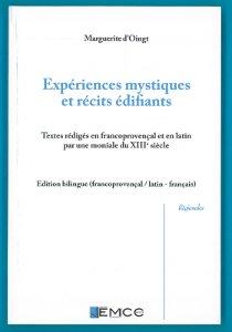 Couverture Marguerite d'Oingt, Expériences mystiques et récits édifiants