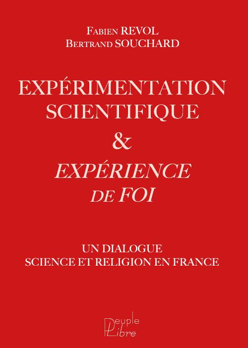 couverture Éxpérimentation scientifique et expérience de foi
