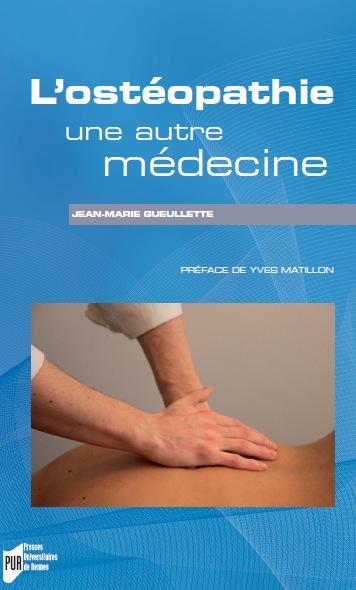 Couverture L'ostéopathie, une autre médecine