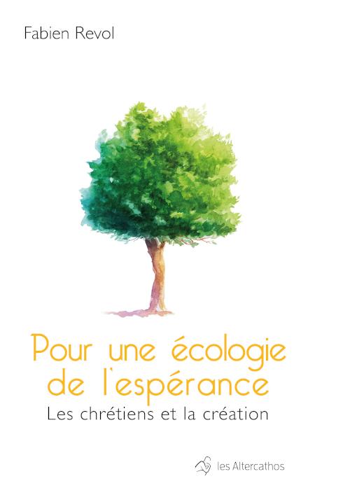Couverture Pour une écologie de l'espérance