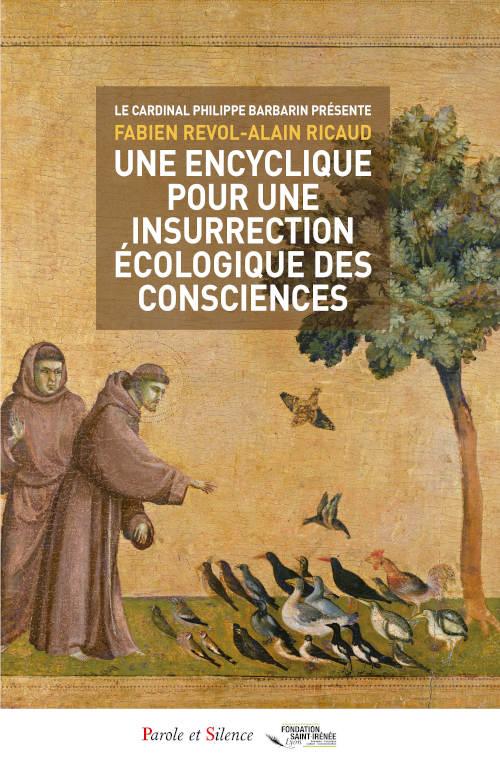 Couverture Une encyclique pour une insurrection écologique des consciences